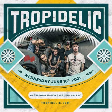 Live music on the Outer Banks at the Brewing Station on Wednesday, June 16th with reggae rock, hip-hop and high energy funk band Tropidelic!